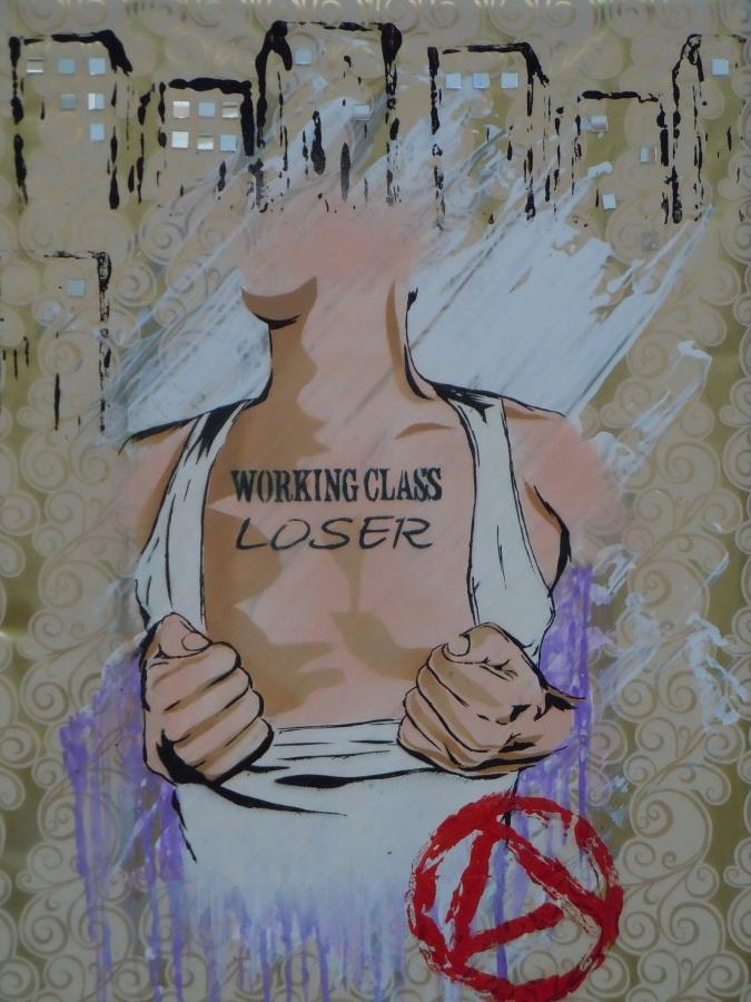 """Working class loser"" 70 x 80cm"